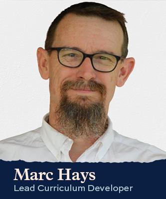Marc Hays Lead Curriculum Developer