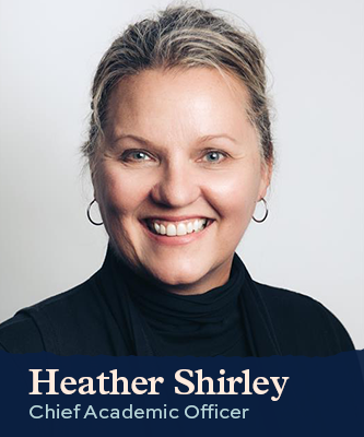 Heather Shirley Chief Academic Officer